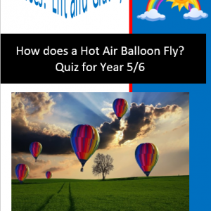How does a Hot Air Balloon Fly? Quiz