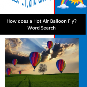 How does a Hot Air Balloon Fly? Word Search